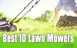 [TOP 12] Best Lawn Mower For The Money