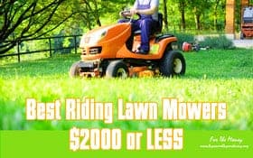 Best Riding Lawn Mowers $2000 Or Less Reviews 2020