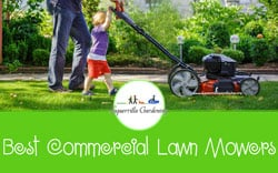 [TOP 10] Best Commercial Lawn Mowers Worth Every Penny